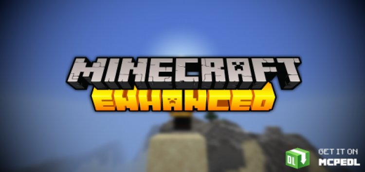 Minecraft Enhanced Release (1.17 and Birthday Update)